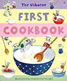 img - for By Angela Wilkes The Usborne First Cookbook (Children's Cooking) (Spi) [Hardcover] book / textbook / text book