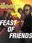 Feast Of Friends [DVD]