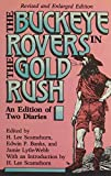 img - for Buckeye Rovers In Gold Rush: An Edition Fo Two Diaries book / textbook / text book