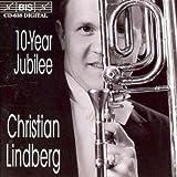 Ten Year Jubilee  リンドベルイ:「三角形」 トロンボーンで6オクターブを吹く」