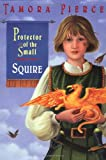 Squire (Protector of the Small, No. 3) (0679889167) by Tamora Pierce