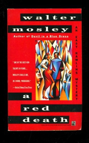 character analysis of easy rawlins in devil in a blue dress by walter mosley Devil in a blue dress, by walter mosley was first published in 1990 and  devil in a blue dress rhetorical analysis novel vs film essay  easy rawlins, who.