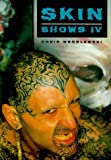 img - for Skin Shows: No. 4: Art of Tattoo by Chris Wroblewski (1995-12-07) book / textbook / text book