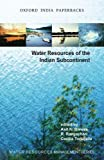 Water Resources of the Indian Subcontinent (Oxford India Paperbacks)