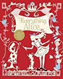 img - for Everything Alice: The Wonderland Book of Makes and Bakes book / textbook / text book