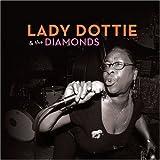 Livin' It Up - Lady Dottie And The Diamond...