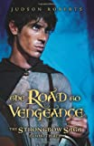The Road to Vengeance (The Strongbow Saga, Book 3)