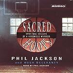 Sacred Hoops: Spiritual Lessons of a Hardwood Warrior | Phil Jackson,Hugh Delehanty