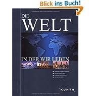 Die Welt in der wir leben: 1 Band: 4 Bände