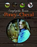 """Afficher """"Encyclopédie passion du poney et du cheval"""""""