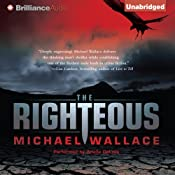 The Righteous: Righteous Series, Book 1 | [Michael Wallace]