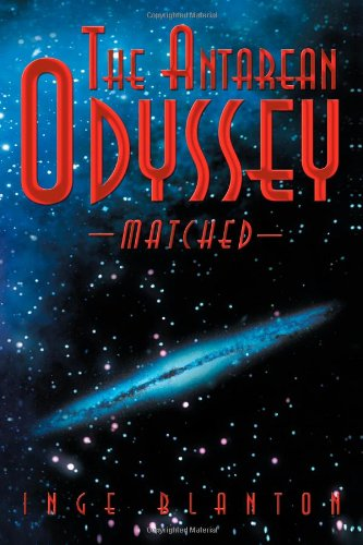 The Antarean Odyssey: Matched