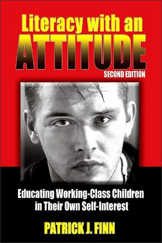 Literacy With an Attitude: Educating Working-Class...