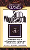 Smith Wigglesworth, apostle of faith