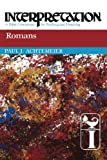 Romans: Interpretation: a Bible Commentary for Teaching and Preaching (0664234380) by Achtemeier, Paul J.