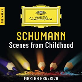 Schumann: Scenes From Childhood - The Works [+digital booklet]