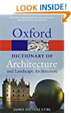 A Dictionary of Architecture and Landscape Architecture (Oxford Quick Reference)