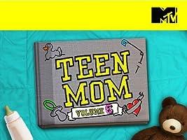 Teen Mom Volume 6 [HD]