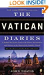The Vatican Diaries: A Behind-the-Sce...
