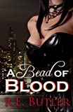 A Bead of Blood (The Wiccan-Were-Bear Series Book 5)