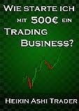 Image de Wie starte ich mit 500 Euro ein Trading-Business?