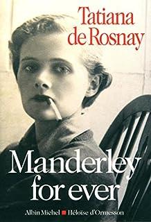 Manderley for ever, Rosnay, Tatiana de