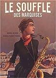 """Afficher """"Le Souffle des marquises n° 1"""""""