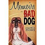 Memoirs of a Bad Dog
