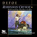 Robinson Crusoe Audiobook by Daniel Defoe Narrated by Charlton Griffin
