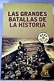 img - for Las grandes batallas de la historia book / textbook / text book