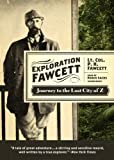 img - for Exploration Fawcett: Journey to the Lost City of Z (Library Edition) book / textbook / text book