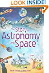 Story Of Astronomy And Space The