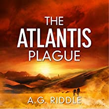 The Atlantis Plague: The Origin Mystery, Book 2 Audiobook by A. G. Riddle Narrated by Stephen Bel Davies