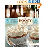 The Boozy Baker: 75 Recipes for Spirited Sweets by Lucy Baker
