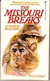 The Missouri Breaks (0345252187) by McGuane, Thomas