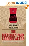 The Bletchley Park Codebreakers (Dialogue Espionage Classics)