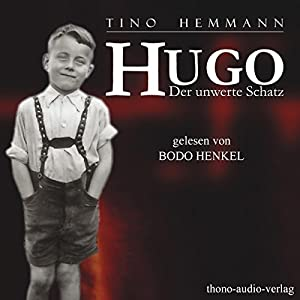 Hugo. Der unwerte Schatz Hörbuch