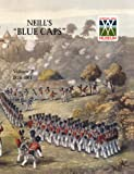 img - for Neill's 'Blue Caps' Vol 2 1826-1914 book / textbook / text book