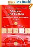 Stra�en- und Tiefbau: mit lernfeldori...