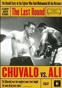 The Last Round - Chuvalo vs. Ali