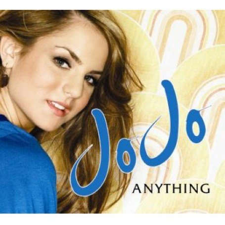 Jojo - Anything (Remixes) - Zortam Music