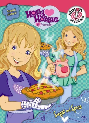 sugar-and-spice-with-scented-stickers-holly-hobbie-friends-by-marcie-aboff-2006-12-26