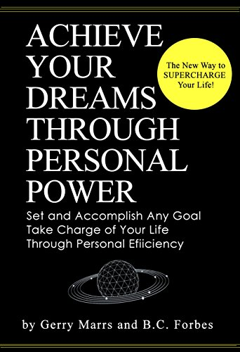 achieve-your-dreams-through-personal-power-set-and-accomplish-any-goal-take-charge-of-your-life-thro