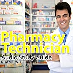 Pharmacy Technician Audio Study Guide: Part 1 | Kimmi Whittaker