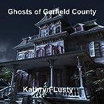 Ghosts of Garfield County | Kathryn Lusty