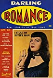 Darling Romance #1 (Real Stories of True Love): Darling Romance (Annotated)