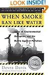 When Smoke Ran Like Water: Tales Of E...