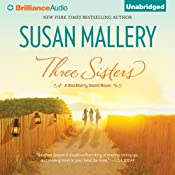 Three Sisters: Blackberry Island, Book 2 | [Susan Mallery]