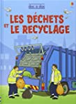 Les d�chets et le recyclage