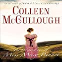 The Independence of Miss Mary Bennet (       UNABRIDGED) by Colleen McCullough Narrated by Jen Taylor